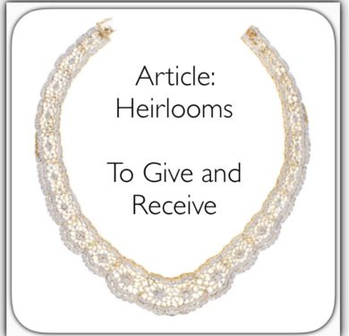 Heirlooms – To Give and Receive